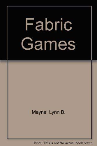 Fabric Games: Mayne, Lynn