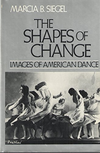 9780395270905: Shapes of Change: Image of American Dance