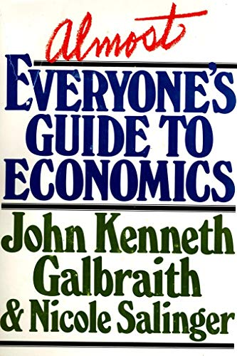 9780395271179: Almost Everyone's Guide to Economics