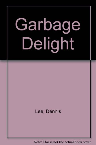 9780395272015: Garbage Delight