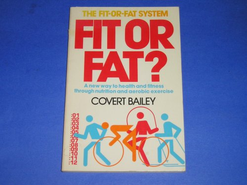 9780395272183: Fit or fat?