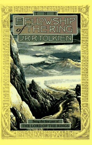 The Fellowship of the Ring (Being the First Part of The Lord Of The Rings) (Second Edition)