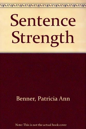 Sentence Strength: Patricia Ann Benner