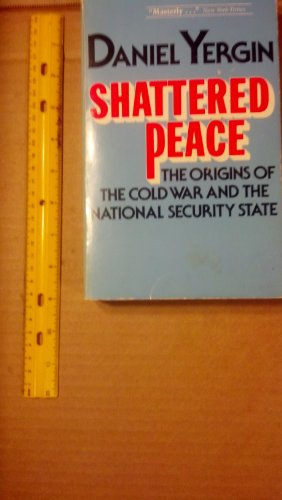 9780395272671: Shattered Peace: The Origins of the Cold War and the National Security State