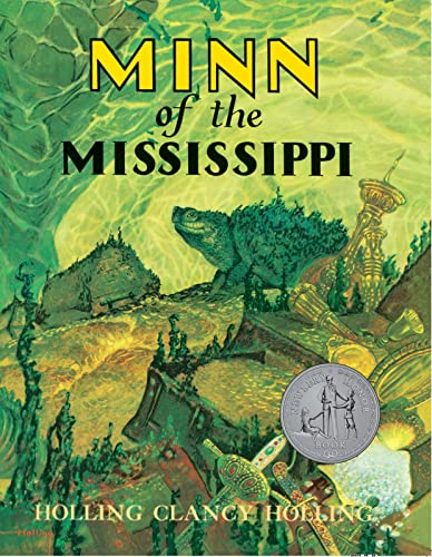 Minn of the Mississippi (Paperback): C.Holling Holling