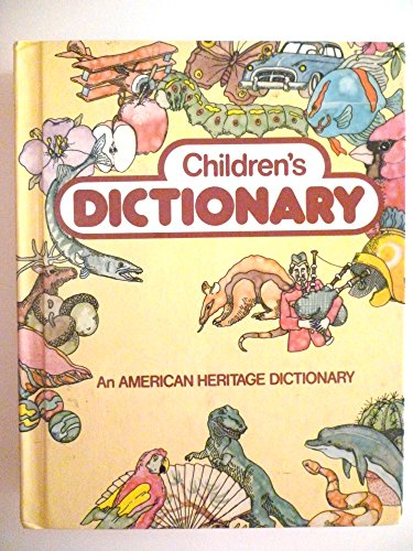 Children's Dictionary: American Heritage Dictionary