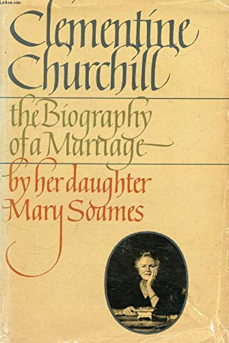 9780395275979: Clementine Churchill: The Biography of a Marriage