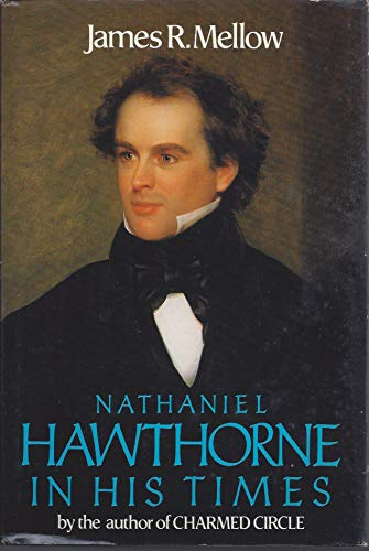 9780395276020: Nathaniel Hawthorne in His Times