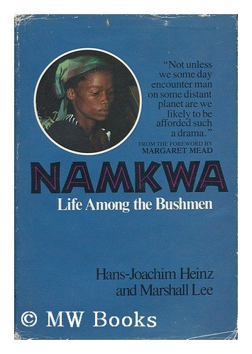 Namkwa; Life Among the Bushmen