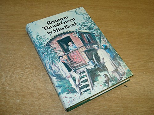Return to Thrush Green: Miss Read