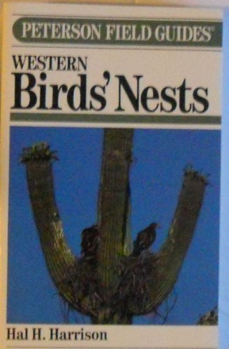 9780395276297: FG WESTERN BIRDS NESTS CL (Peterson Field Guides)
