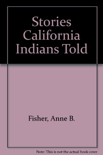 9780395276648: Stories California Indians Told
