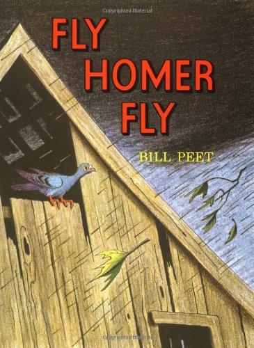 Fly Homer Fly (Sandpiper): Peet, Bill