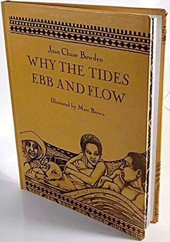 Why the Tides Ebb and Flow: Bowden, Joan Chase