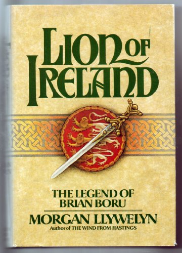 9780395285886: Lion of Ireland: The Legend of Brian Boru
