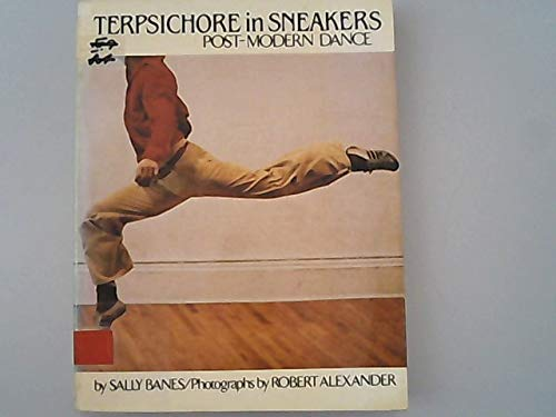 9780395286890: Terpsichore in Sneakers: Postmodern Dance