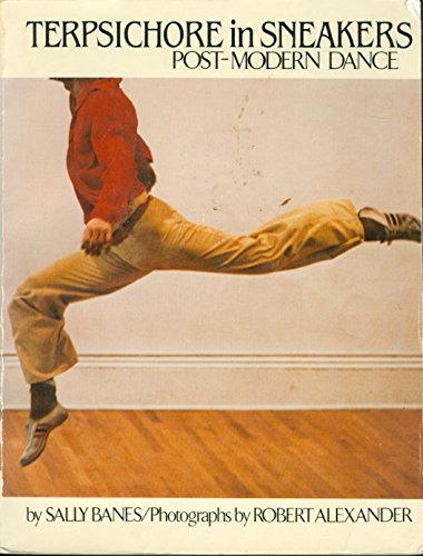 9780395286890: Terpsichore in Sneakers: Post-Modern Dance
