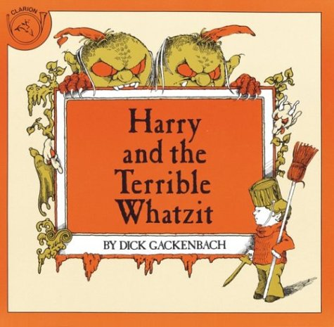 9780395287958: Harry and the Terrible Whatzit