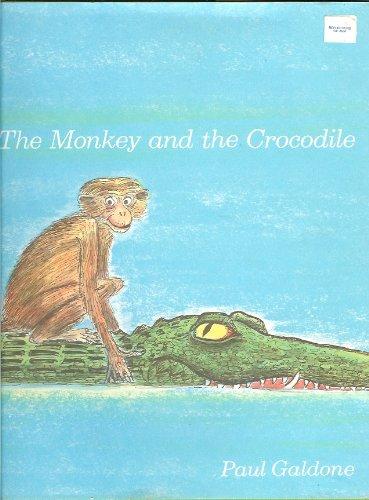 The Monkey and the Crocodile: A Jataka: Galdone, Paul