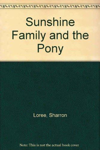 9780395288160: Sunshine Family and the Pony