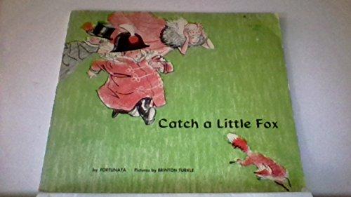 Catch a Little Fox: De Regniers, Beatrice