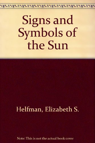 9780395288603: Signs and Symbols of the Sun