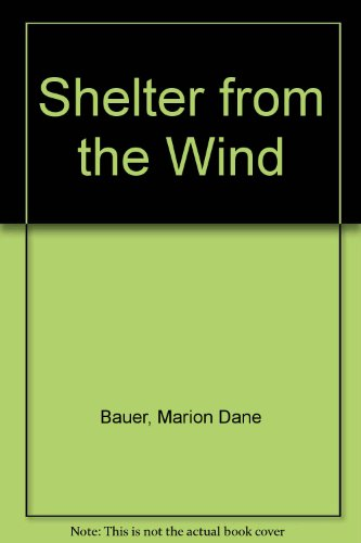 9780395288900: SHELTER FROM THE WIND