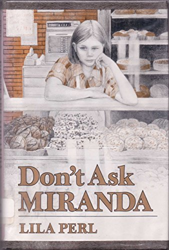 DON'T ASK MIRANDA: Yerkow, Lila Perl