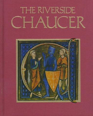 The Riverside Chaucer: Chaucer, Geoffrey; Benson,