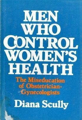 9780395291375: MEN WHO CONTROL WOMEN HEALTH