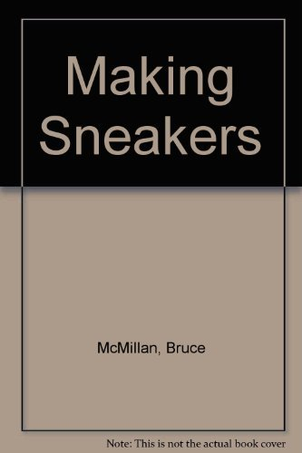 Making Sneakers: McMillan, Bruce
