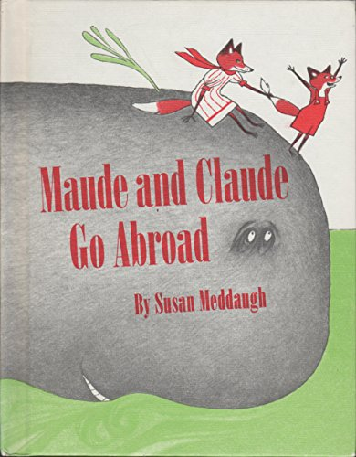 9780395291627: Maude and Claude Go Abroad