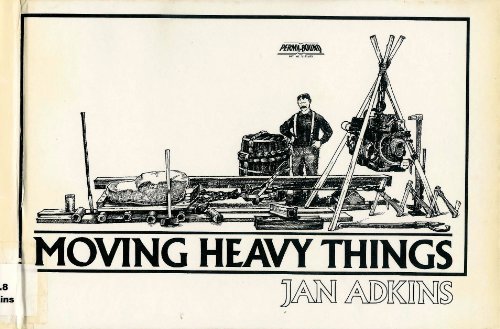9780395292068: Moving Heavy Things