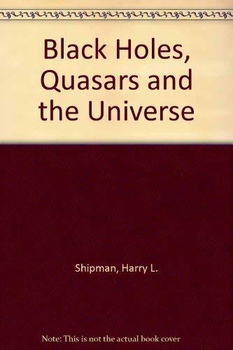 9780395293027: Black Holes, Quasars and the Universe