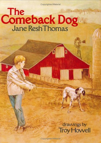 The Comeback Dog: Thomas, Jane Resh