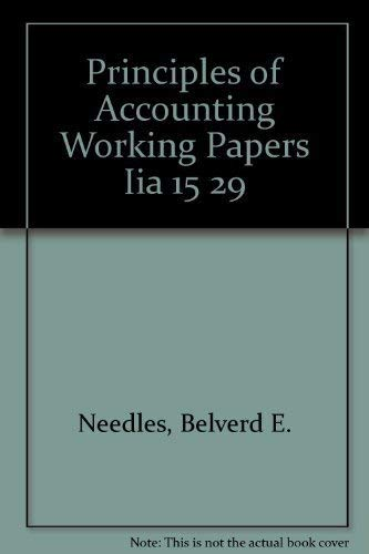 Principles of Accounting Working Papers Iia 15 29: Needles, Belverd E.