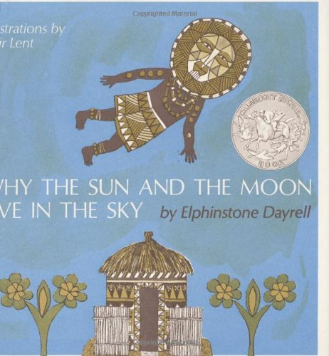 9780395296097: Why the Sun and the Moon Live in the Sky: An African Folktale