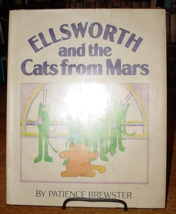 9780395296127: Ellsworth and the Cats from Mars: Story and Pictures