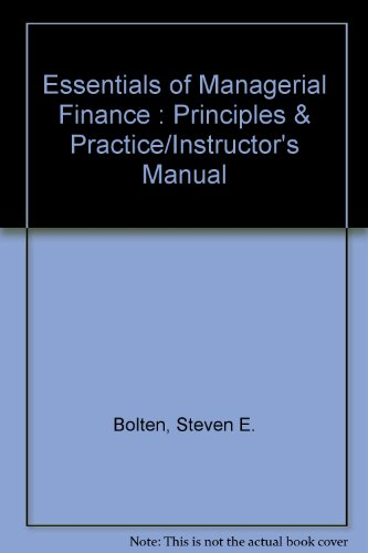 9780395296394: Essentials of Managerial Finance : Principles & Practice/Instructor's Manual