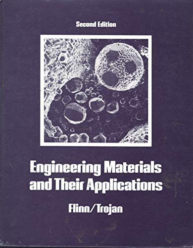 9780395296455: Engineering Materials and Their Applications