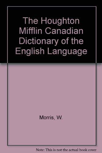 9780395296530: The Houghton Mifflin Canadian Dictionary of the English Language