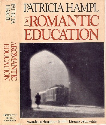 A Romantic Education: Patricia Hampl