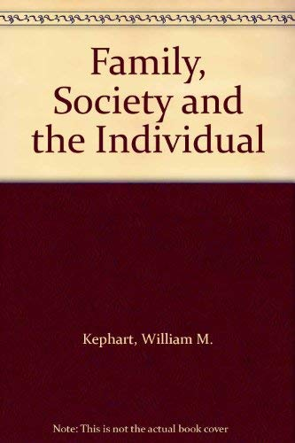 9780395297605: Family, Society and the Individual