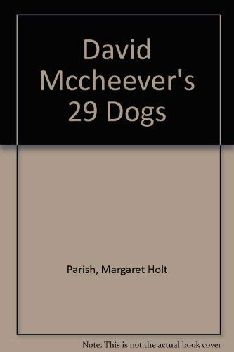 9780395299289: David McCheever's 29 Dogs