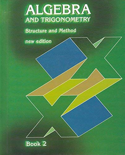 Structure & Method: Algebra & Trigonometry, Book 2 (9780395300015) by Mary P. Dolciani