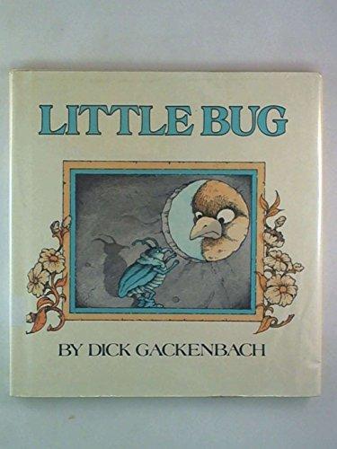 Little Bug: Dick Gackenbach
