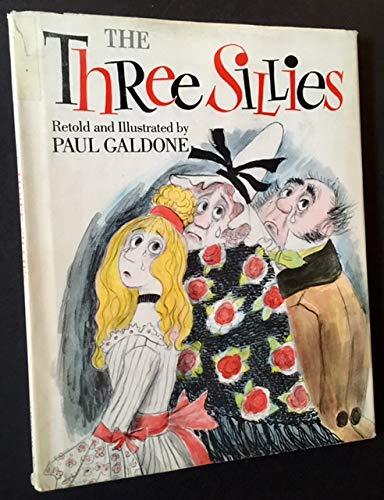 9780395301722: The Three Sillies