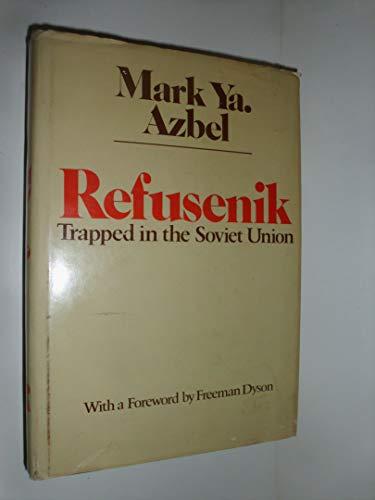 9780395302262: Refusenik, Trapped in the Soviet Union