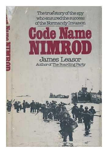 Code Name Nimrod: James Leasor
