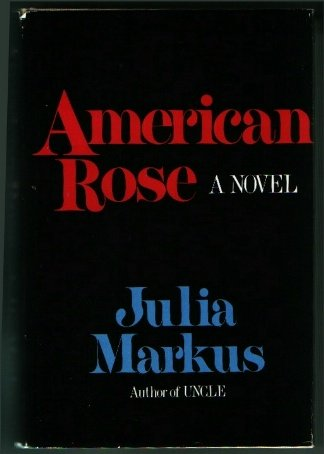 9780395302293: American rose: A novel